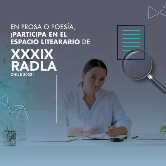 Em prosa ou poesia, participe do espaço literário da XXXIX Radla Chile 2022!
